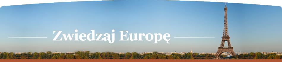 Zwiedzaj Europę