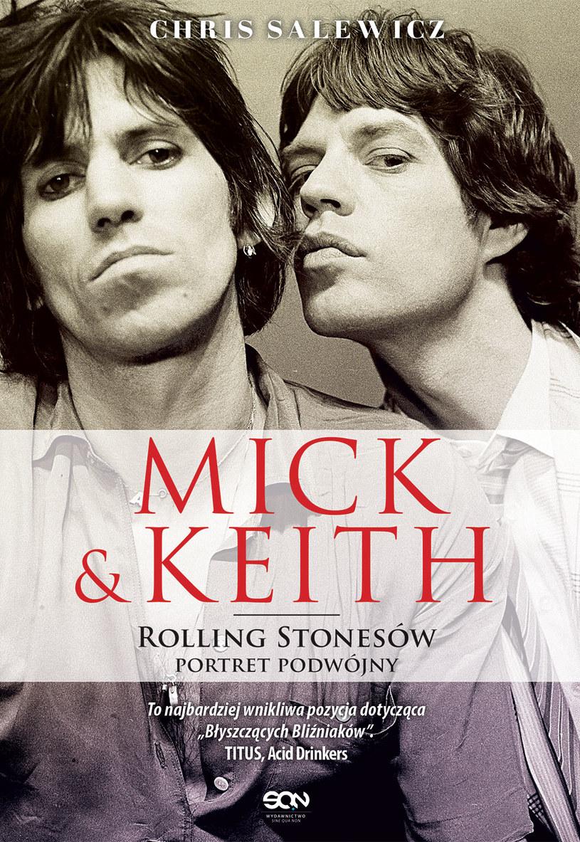 """21 października na polskim rynku ukaże się książka Chrisa Salewicza """"Mick & Keith. Rolling Stonesów portret podwójny"""" - biografia najstarszego """"małżeństwa"""" rock and rolla."""