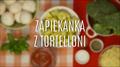 Jak zrobić zapiekankę z pierożkami tortelloni