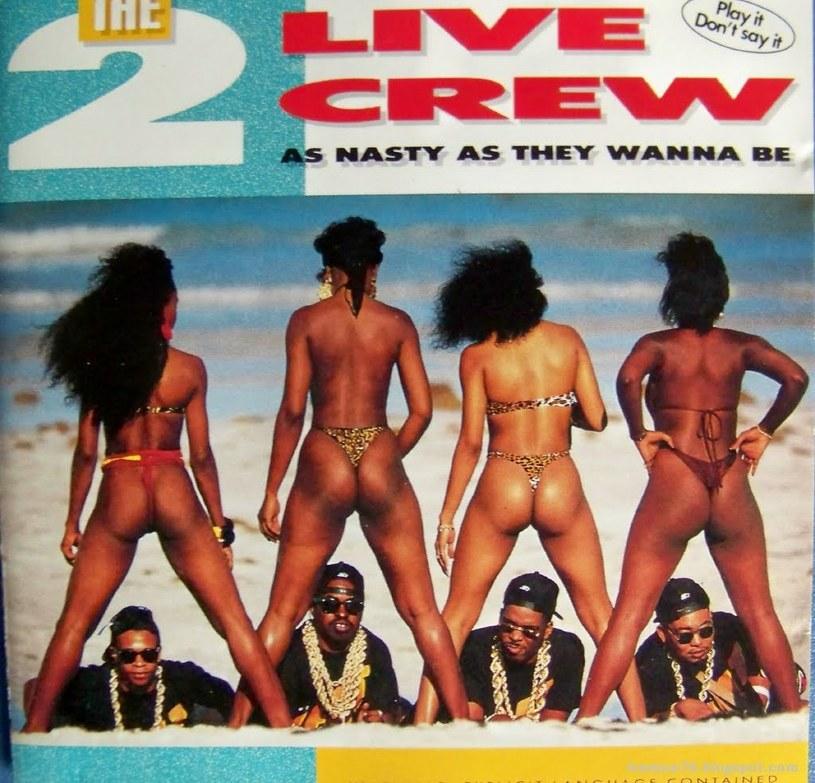 """W 2017 roku okładka ich trzeciego albumu na nikim nie zrobiłaby wrażenia, jednak na przełomie lat 80. i 90., kilka skąpo ubranych dziewczyn promujących """"As Nasty As They Wanna Be"""" wywołały oburzenie."""
