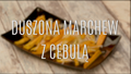 Przepis na duszoną marchew z cebulą