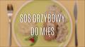 Przepis na sos grzybowy do mięs