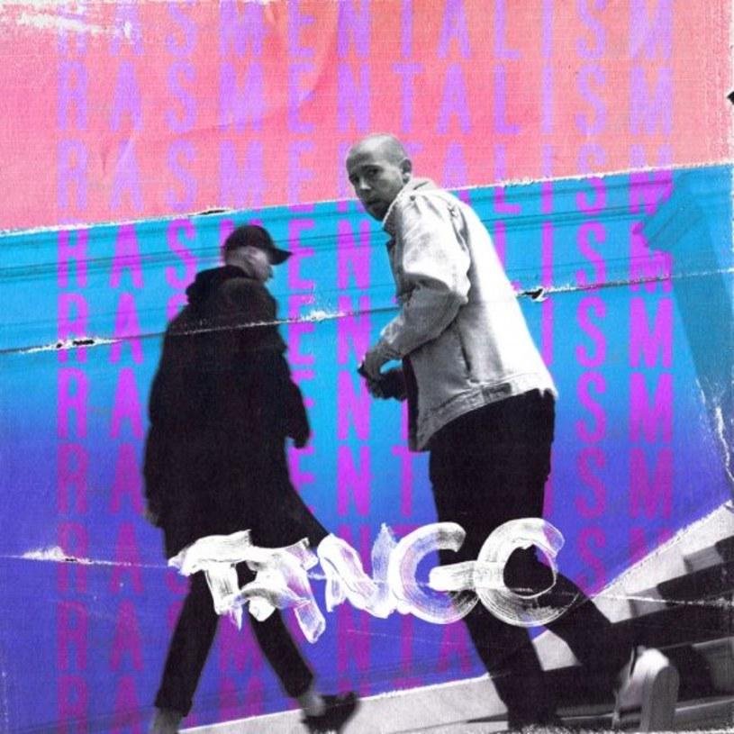 """""""Tango"""" to tytuł nowego wydawnictwa duetu Rasmentalism, które ukaże się na początku 2018 roku."""