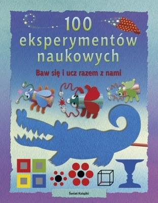 """""""100 naukowych eksperymentów"""" /Świat Książki"""