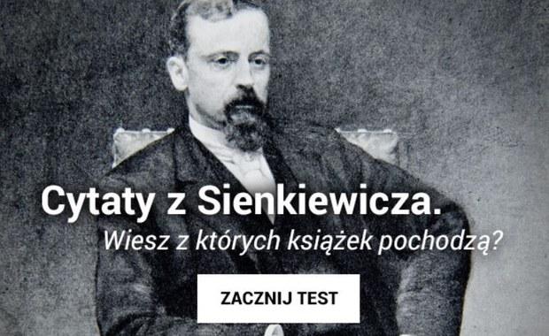 170 lat temu urodził się Sienkiewicz. Jak dobrze znasz jego książki? Rozwiąż quiz!