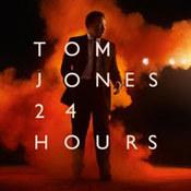 Tom Jones: -24 Hours