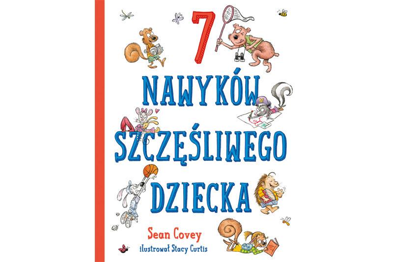 7 nawyków szczęśliwego dziecka, Sean Covey /materiały prasowe