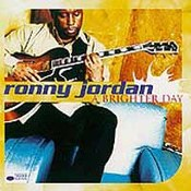 Ronnie Jordan: -A Brighter Day