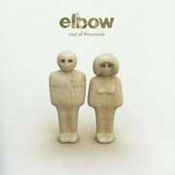 Elbow: -A Cast of Thousands