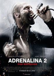 Adrenalina 2 - Pod napięciem