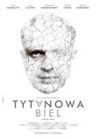 """Andrzej Pągowski autorem plakatu do filmu """"Tytanowa biel"""""""