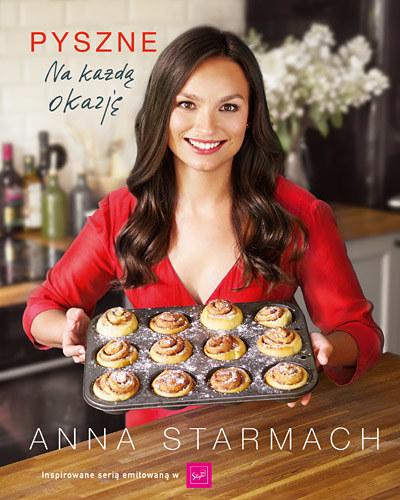 """Anna Starmach """"Pyszne dania na każdą okazję"""" /materiały prasowe"""