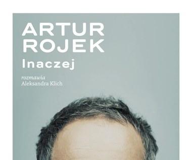 Artur Rojek: Przekraczaj samego siebie