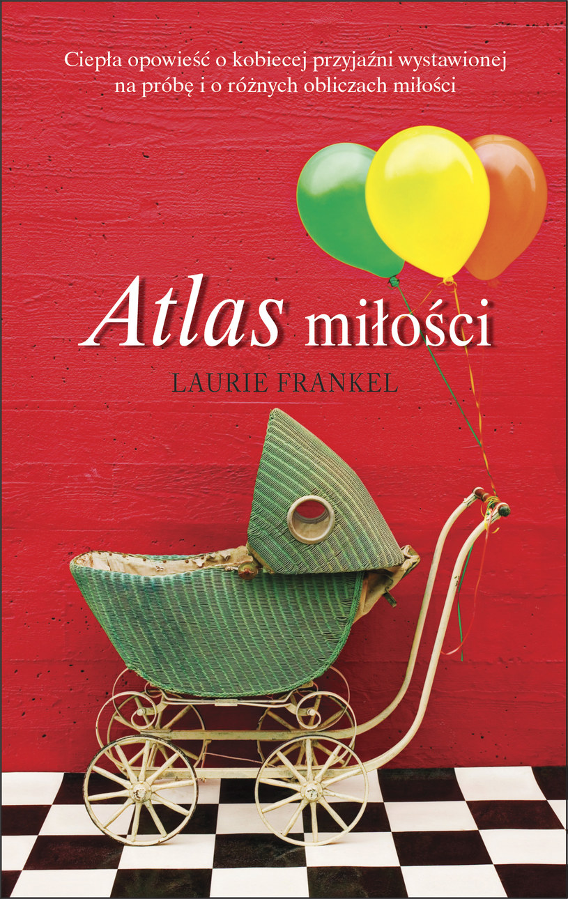 Atlas miłości, Laurie Frankel /Wydawnictwo Albatros