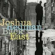 Joshua Redman: -Back East