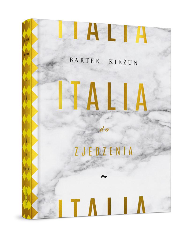 """Bartek Kieżun, """"Italia do zjedzenia"""" /materiały prasowe"""