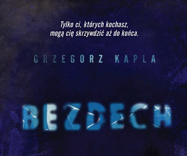 Bezdech, Grzegorz Kapla