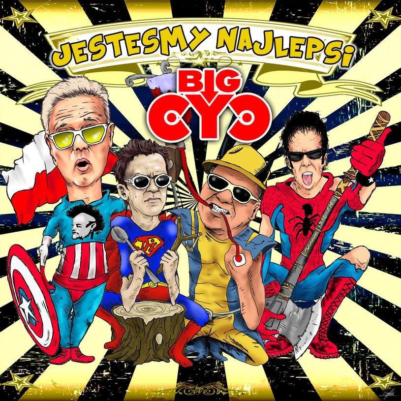 """Big Cyc - """"Jestesmy najlepsi"""" /"""