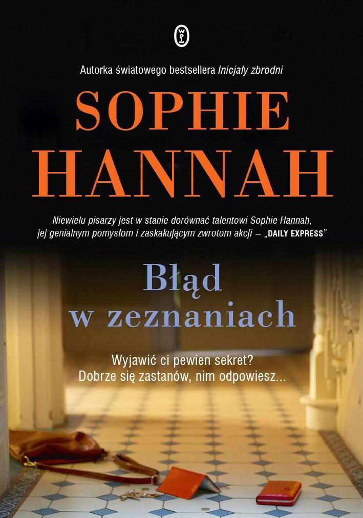 Błąd w zeznaniach, Sophie Hannah /materiały prasowe