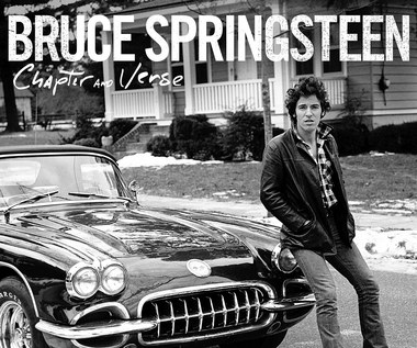 "Bruce Springsteen: Płyta ""Chapter and Verse"" do autobiografii"
