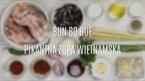 Bun bo hue – wietnamska zupa z wołowiny