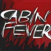 The Scaramanga Six: -Cabin Fever
