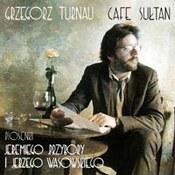 Grzegorz Turnau: -Cafe Sułtan