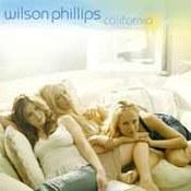 Wilson Phillips: -California