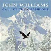 John Williams: -Call Of The Champions/American Journey