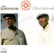 The Ipanemas: -Call Of The Gods
