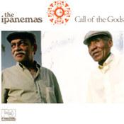 The Ipanemas: -Call Of The Gods