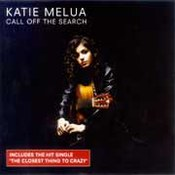 Katie Melua: -Call Off The Search