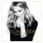 """Celine Dion """"Encore un soir"""""""