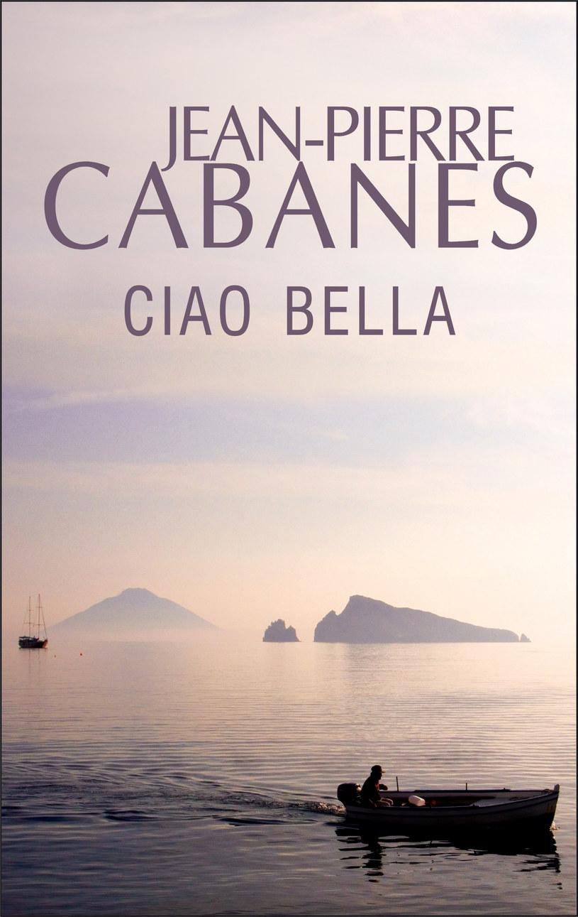 Ciao bella - Jean-Pierre Cabanes /materiały prasowe