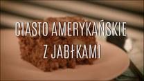 Ciasto amerykańskie z jabłkami - szybki przepis