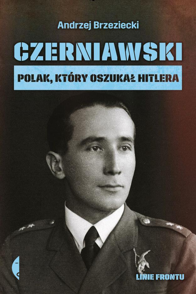"""""""Czerniawski. Polak, który oszukał Hitlera"""" /materiały prasowe"""