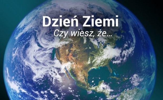 Czy wiesz, że... Quiz z okazji Dnia Ziemi