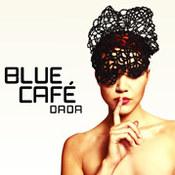 Blue Cafe: -DaDa