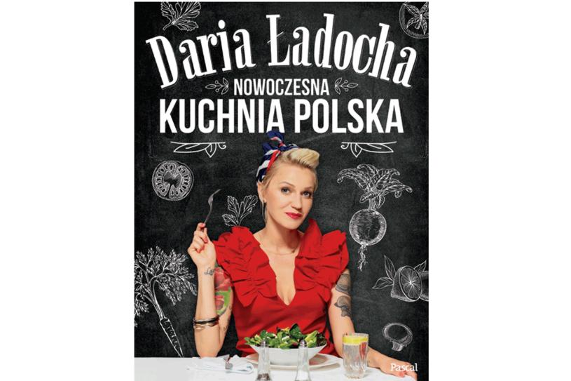 """Daria Ładocha, """"Nowoczesna kuchnia polska"""" /materiały prasowe"""