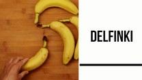 Delfinki z bananów