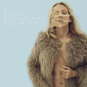 Ellie Goulding: -Delirium