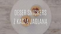 Deser snickers z kaszą jaglaną