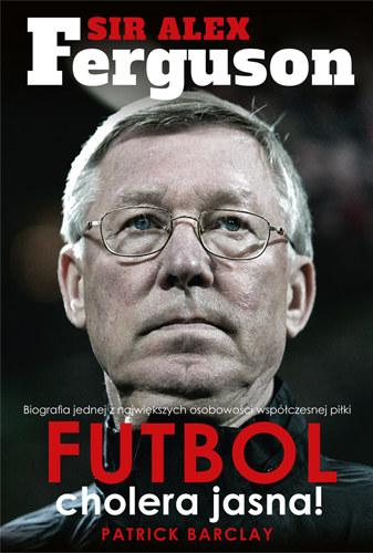 Dokonania Aleksa Fergusona w Manchesterze United to znakomity temat na bardzo ciekawą książkę /Informacja prasowa