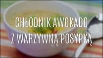 Doskonały chłodnik z awokado i warzywną posypką