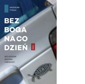 """Dr Radosław Tyrała jest autorem książki """"Bez Boga na co dzień. Socjologia ateizmu i niewiary"""" /"""