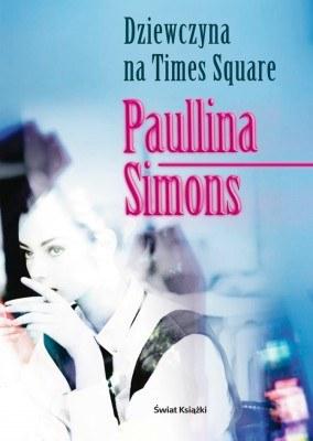 """""""Dziewczyna na Times Square"""" /Świat Książki"""