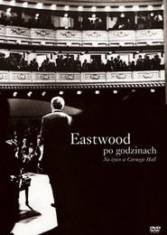 Eastwood po godzinach: Na żywo w Carnegie Hall