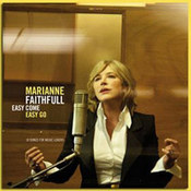 Marianne Faithfull: -Easy Come, Easy Go