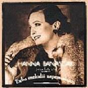 Hanna Banaszak: -Echa melodii zapomnianej