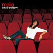Malia: -Echoes Of Dreams